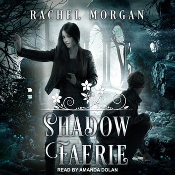 Shadow Faerie audiobook by Rachel Morgan