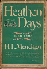 Heathen Days ebook by H.L. Mencken
