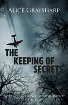 The Keeping of Secrets ebook by