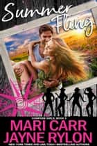 Summer Fling ebook by Mari Carr