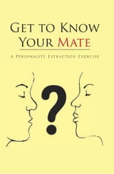 Get to Know Your Mate ebook by Ossice Stevens