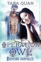 Operation Owl ebook by Tara Quan