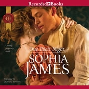 One Illicit Night audiobook by Sophia James