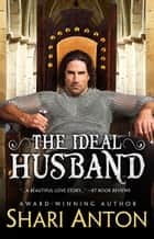 The Ideal Husband - Hamelin, #1 ebook by Shari Anton