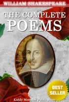 The Complete Poems of William Shakespeare ebook by William Shakespeare