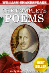 The Complete Poems of William Shakespeare - With 20+ Original Illustrations,Summary and Free Audio Book Link ebook by William Shakespeare