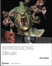 Introducing ZBrush ebook by Eric Keller