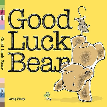 Good Luck Bear ebook by Greg Foley