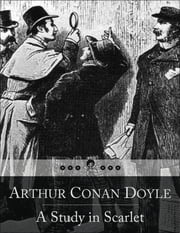 A Study in Scarlet: (Beloved Books Edition) ebook by Arthur Conan Doyle