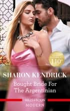 Bought Bride for the Argentinian ebook by
