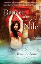 Dancer of the Nile ebook by Veronica Scott