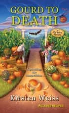 Gourd to Death ebook by