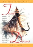 Trout Dreams ebook by James Merritt
