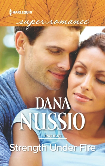 Strength Under Fire ebook by Dana Nussio