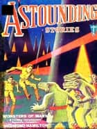 Astounding SCI-FI Stories, Volume XIV ebook by Harry Bates, Editor