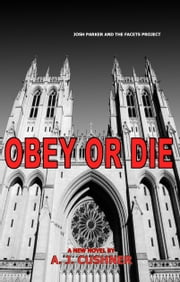 Obey or Die ebook by A.J. Cushner