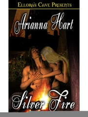 Silver Fire ebook by Arianna Hart