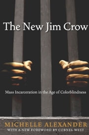The New Jim Crow ebook by Michelle Alexander, Cornel West