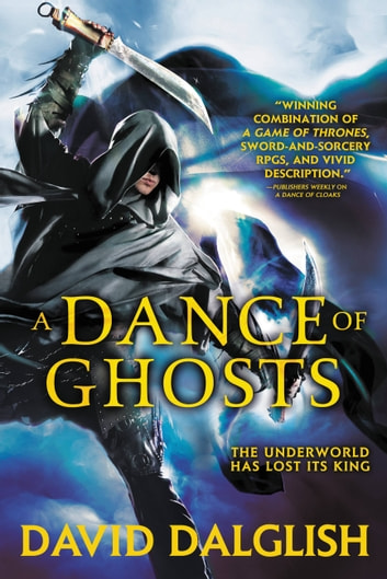 A Dance of Ghosts ebook by David Dalglish