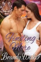 Finding More ebook by Brandy Walker