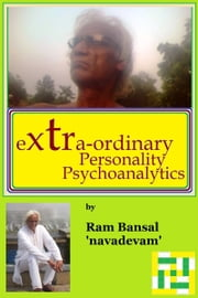 Extraordinary Personality Psychosynthetics ebook by Ram Bansal