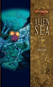 The Alien Sea - Champions, Volume Two ebook by Lucien Soulban