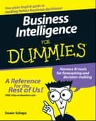 Business Intelligence For Dummies ebook by Swain Scheps