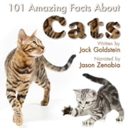 101 Amazing Facts about Cats audiobook by Jack Goldstein