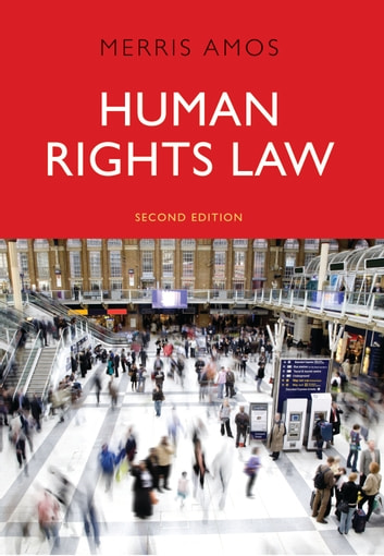 Human Rights Law eBook by Ms Merris Amos
