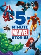 Marvel 5-Minute Stories ebook by Marvel Press