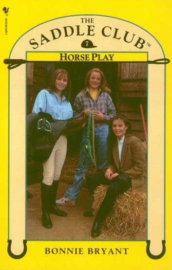 Download Horse Play Saddle Club 7 By Bonnie Bryant