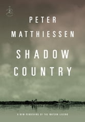 Shadow Country ebook by Peter Matthiessen