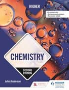 Higher Chemistry: Second Edition eBook by John Anderson