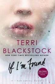If I'm Found ebook by Terri Blackstock