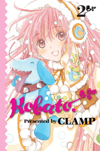 Kobato., Vol. 2 ebook by CLAMP