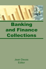 Banking and Finance Collections ebook by Ash Lee