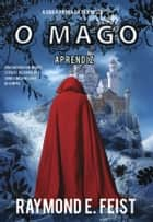 O Mago - Aprendiz ebook by Raymond E. Feist