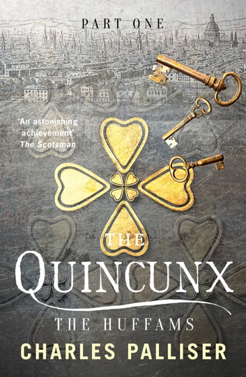 The Quincunx: The Huffams ebook by Charles Palliser