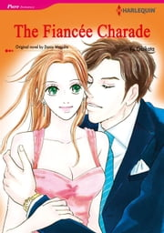 THE FIANCEE CHARADE (Harlequin Comics) - Harlequin Comics ebook by Darcy Maguire,YU OBIKATA