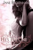 He's the One ebook by Jane Beckenham