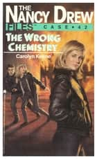 The Wrong Chemistry ebook by Carolyn Keene