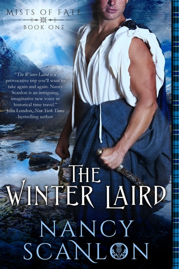 The Winter Laird - Mists of Fate - Book One ebook by Nancy Scanlon