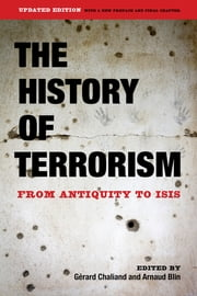The History of Terrorism - From Antiquity to ISIS ebook by Gérard Chaliand