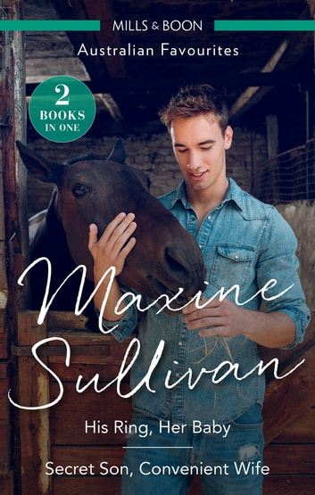 His Ring, Her Baby/Secret Son, Convenient Wife ebook by Maxine Sullivan