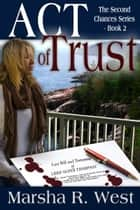 Act of Trust ebook by Marsha R. West