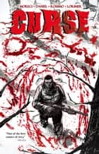 Curse Vol.1 ebook by Michael Moreci, Tim Daniel, Riley Rossmo,...