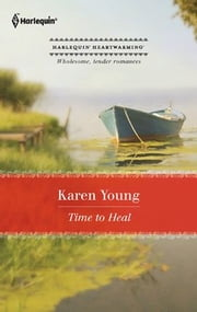 Time to Heal ebook by Karen Young
