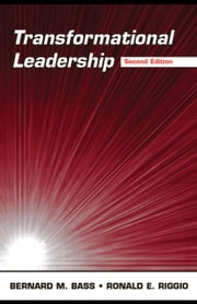 Transformational Leadership ebook by Bass, Bernard M.