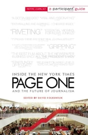 Page One - Inside The New York Times and the Future of Journalism ebook by David Folkenflik,Participant Media