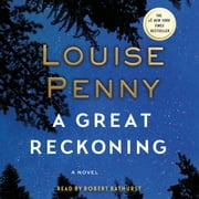 A Great Reckoning - A Novel audiobook by Louise Penny